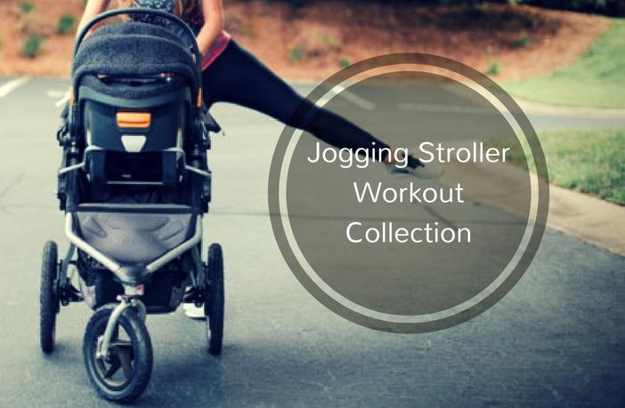 Jogging Stroller Workout Routine